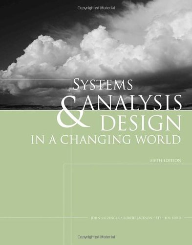 Systems Analysis and Design in a Changing World  5th 2009 edition cover