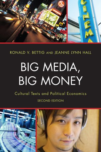 Big Media, Big Money Cultural Texts and Political Economics 2nd 2012 edition cover