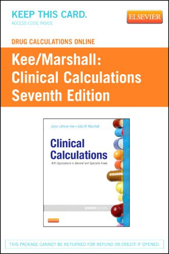 Drug Calculations Online for Kee/Marshall: Clinical Calculations: with Applications to General and Speciality Areas (User Guide and Access Code)  7th edition cover