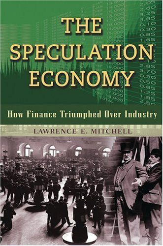 Speculation Economy How Finance Triumphed over Industry  2008 edition cover