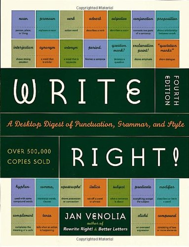 Write Right! A Desktop Digest of Punctuation, Grammar, and Style 4th 2001 edition cover