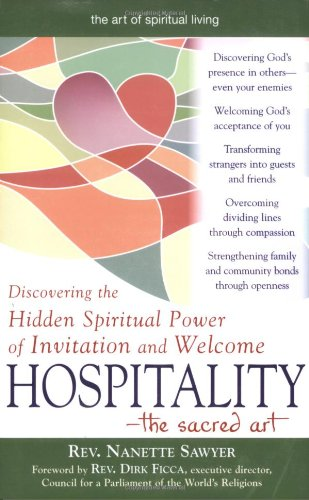 Hospitality - The Sacred Art Discovering the Hidden Spiritual Power of Invitation and Welcome  2007 edition cover
