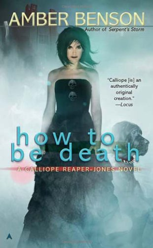 How to Be Death  N/A 9781937007287 Front Cover