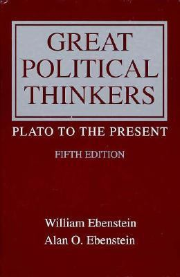 Great Political Thinkers : From Plato to the Present 5th edition cover