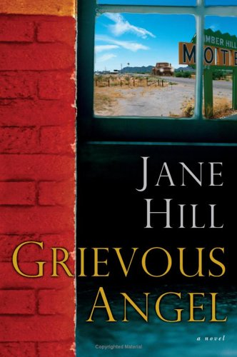 Grievous Angel A Novel  2005 9780060745288 Front Cover