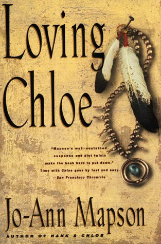 Loving Chloe A Novel  1999 9780060930288 Front Cover