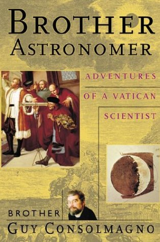 Brother Astronomer Adventures of a Vatican Scientist  2000 edition cover