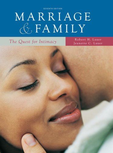 Marriage and Family: the Quest for Intimacy The Quest for Intimacy 7th 2009 edition cover