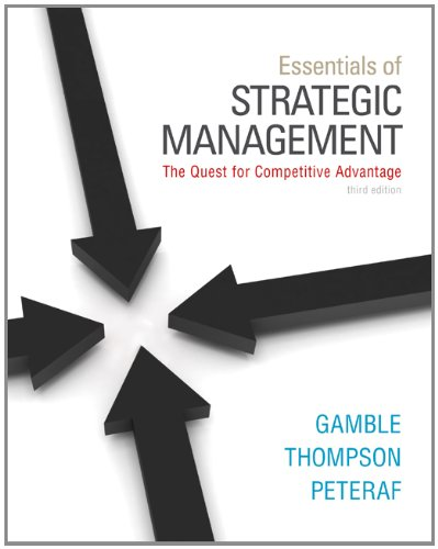 Essentials of Strategic Management The Quest for Competitive Advantage 3rd 2013 edition cover