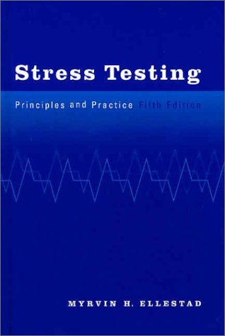 Stress Testing Principles and Practice 5th 2003 (Revised) edition cover