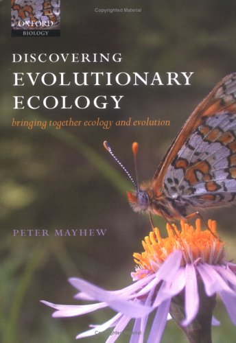 Discovering Evolutionary Ecology Bringing Together Ecology and Evolution  2005 edition cover