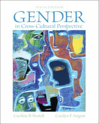 Gender in Cross-Cultural Perspective  6th 2013 (Revised) edition cover