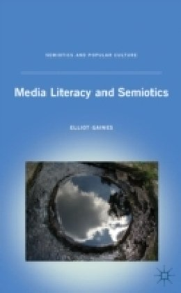 Media Literacy and Semiotics   2010 edition cover