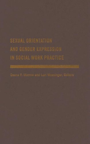 Sexual Orientation and Gender Expression in Social Work Practice Working with Gay, Lesbian, Bisexual, and Transgender People  2006 9780231127288 Front Cover