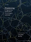 Processing A Programming Handbook for Visual Designers and Artists 2nd 2014 9780262028288 Front Cover