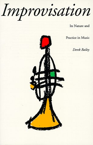 Improvisation Its Nature and Practice in Music Revised edition cover