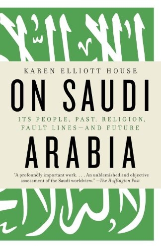 On Saudi Arabia Its People, Past, Religion, Fault Lines - And Future N/A edition cover