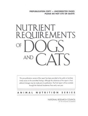 Nutrient Requirements of Dogs and Cats   2006 edition cover