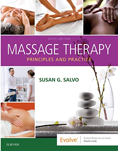 Massage Therapy Principles and Practice 6th 2020 9780323581288 Front Cover