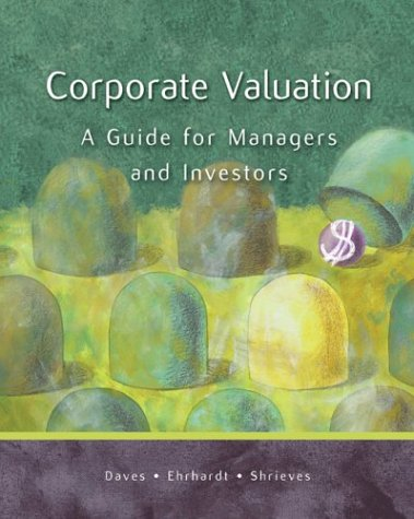Corporate Valuation A Guide for Managers and Investors with Thomson ONE  2004 edition cover