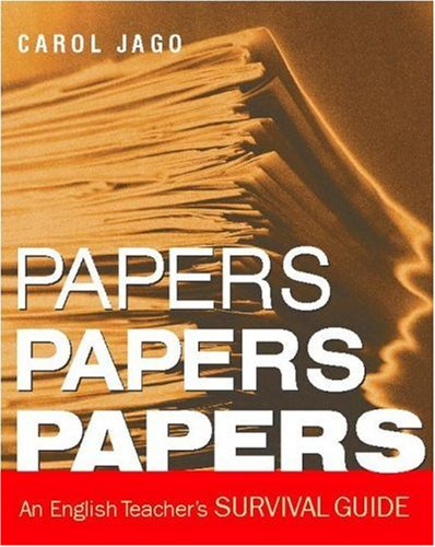 Papers, Papers, Papers An English Teacher's Survival Guide  2005 edition cover