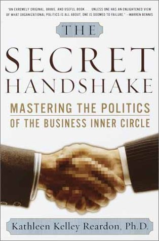 Secret Handshake Mastering the Politics of the Business Inner Circle  2002 (Reprint) edition cover