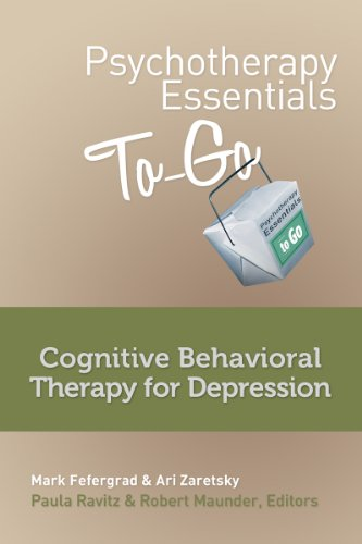 Psychotherapy Essentials to Go Cognitive Behavioral Therapy for Depression  2013 9780393708288 Front Cover