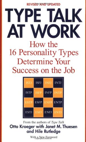 Type Talk at Work (Revised) How the 16 Personality Types Determine Your Success on the Job  2002 (Revised) edition cover