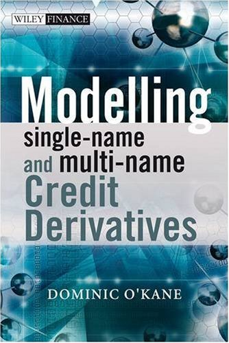 Modelling Single-Name and Muti-Name Credit Derivatives   2007 edition cover