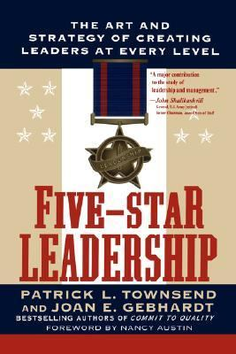 Five-Star Leadership The Art and Strategy of Creating Leaders at Every Level  1997 edition cover