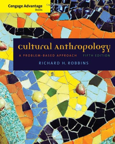 Cultural Anthropology A Problem-Based Approach 5th 2009 (Revised) edition cover