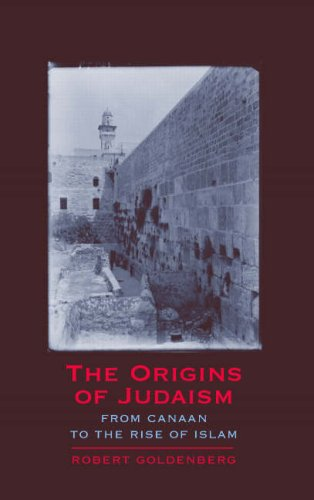 Origins of Judaism From Canaan to the Rise of Islam  2007 edition cover