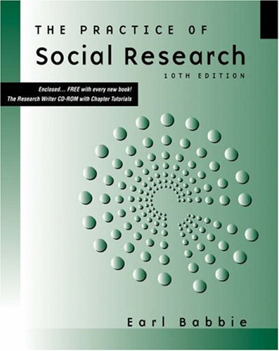 Practice of Social Research  10th 2004 (Revised) edition cover