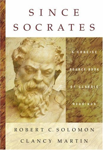 Since Socrates A Concise Source Book of Classic Readings  2005 9780534633288 Front Cover