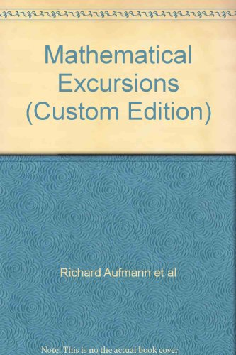 MATHEMATICAL EXCURSIONS >CUSTO 2nd 2007 9780618838288 Front Cover