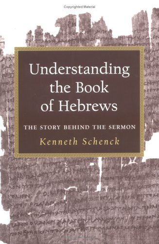 Understanding the Book of Hebrews The Story Behind the Sermon  2003 edition cover