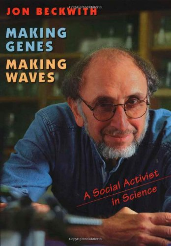 Making Genes, Making Waves A Social Activist in Science  2002 edition cover