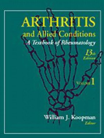 Arthritis and Allied Conditions A Textbook of Rheumatology 13th 1997 (Revised) 9780683047288 Front Cover