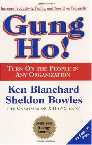 Gung Ho! Turn on the People in Any Organization  1998 edition cover