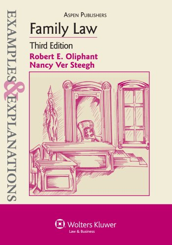 Family Law Examples and Explanations 3rd 2010 (Student Manual, Study Guide, etc.) edition cover