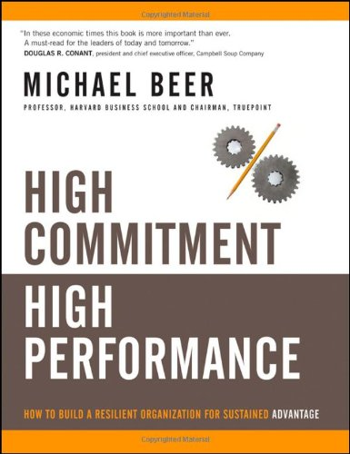 High Commitment High Performance How to Build a Resilient Organization for Sustained Advantage  2009 edition cover