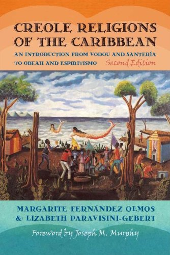 Creole Religions of the Caribbean An Introduction from Vodou and Santeria to Obeah and Espiritismo 2nd 2011 edition cover