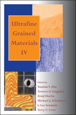 Ultrafine Grained Materials IV   2006 9780873396288 Front Cover