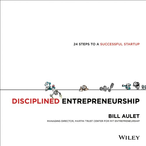 Disciplined Entrepreneurship 24 Steps to a Successful Startup  2013 9781118692288 Front Cover