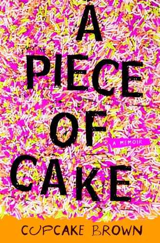 Piece of Cake A Memoir  2005 edition cover