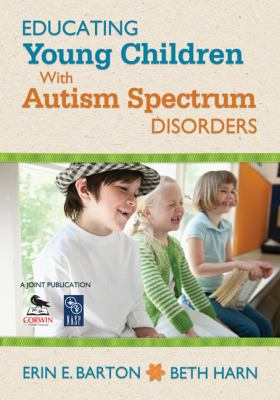 Educating Young Children with Autism Spectrum Disorders   2012 edition cover