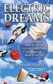 Electric Dreams: One Unlikely Team of Kids and the Race to Build the Car of the Future  2008 edition cover