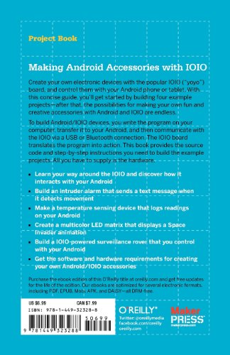Making Android Accessories with IOIO Going Mobile with Sensors, Lights, Motors, and Robots  2012 9781449323288 Front Cover