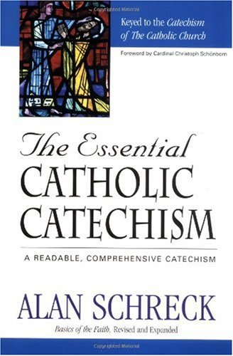 Essential Catholic Catechism Keyed to the Catechism of the Catholic Church  1999 (Revised) edition cover
