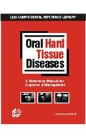 Oral Hard Tissue Diseases: A Reference Manual for Radiographic Diagnosis 1st 2002 edition cover